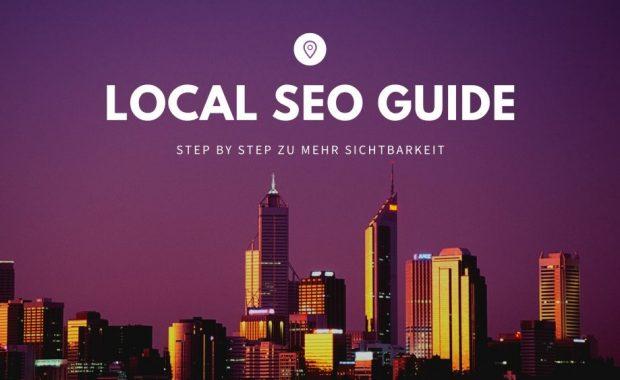 Local SEO: Unser Guide für bessere Rankings in der organischen Suche.